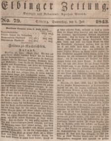 Elbinger Zeitung, No. 79 Donnerstag, 6. Juli 1843