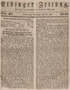 Elbinger Zeitung, No. 81 Montag, 10. Juli 1843