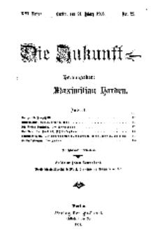 Die Zukunft, 21. März, Jahrg. XVI, Bd. 62, Nr 25.