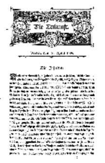Die Zukunft, 16. April, Bd. 47.