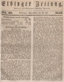 Elbinger Zeitung, No. 89 Sonnabend, 29. Juli 1843