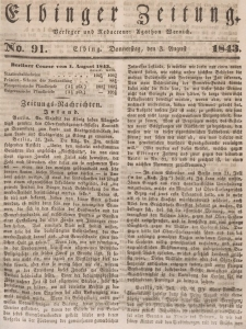 Elbinger Zeitung, No. 91 Donnerstag, 3. August 1843