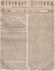 Elbinger Zeitung, No. 96 Montag, 14. August 1843