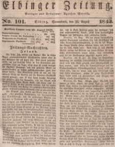 Elbinger Zeitung, No. 101 Sonnabend, 26. August 1843