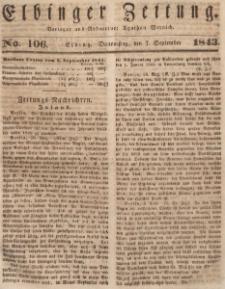 Elbinger Zeitung, No. 106 Donnerstag, 7. September 1843