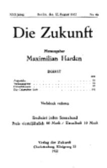Die Zukunft, 12. August , Jahrg. XXX, Bd. 118, Nr 46.