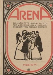 Arena. Illustrierte Monatshefte für ein modernes Leben. Hrsg. v. Rudolf Presber [ulotka]