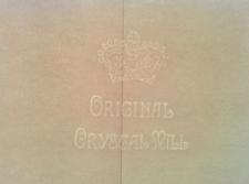 Original Crystal Mill. C.K. [papier ze znakiem wodnym]