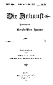 Die Zukunft, 15. April, Jahrg. XXIV, Bd. 95, Nr 28.