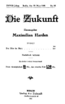 Die Zukunft, 13. März, Jahrg. XXVIII, Bd. 108, Nr 24.