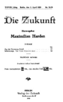 Die Zukunft, 3. April, Jahrg. XXVIII, Bd. 108, Nr 25/26.
