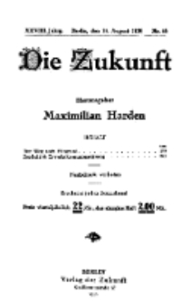 Die Zukunft, 14. August, Jahrg. XXVIII, Bd. 110, Nr 46.