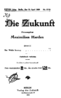 Die Zukunft, 10. April, Jahrg. XXVIII, Bd. 109, Nr 27/28.