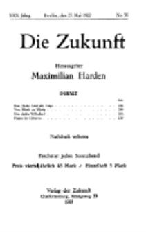 Die Zukunft, 27. Mai , Jahrg. XXX, Bd. 117, Nr 35.