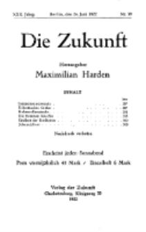 Die Zukunft, 24. Juni , Jahrg. XXX, Bd. 117, Nr 39.
