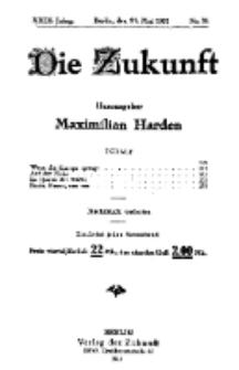 Die Zukunft, 21. Mai, Jahrg. XXIX, Bd. 113, Nr 34.
