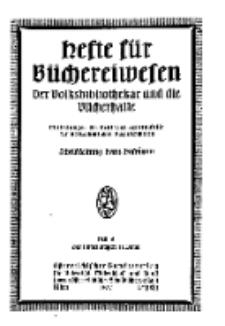 Hefte für Büchereiwesen. Der Volksbibliothekar und die Bücherhalle, 11. Band, H. 6.