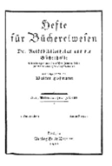 Hefte für Büchereiwesen. Der Volksbibliothekar und die Bücherhalle, Abteilung A, 7. Band, H. 1.