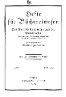 Hefte für Büchereiwesen. Der Volksbibliothekar und die Bücherhalle, Abteilung B, 8. Band, H. 1.