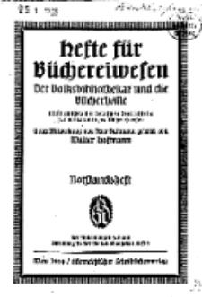 Hefte für Büchereiwesen. Der Volksbibliothekar und die Bücherhalle, Abteilung A, 9. Band, H. 1.