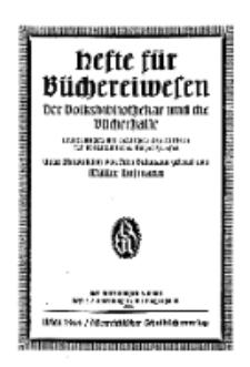 Hefte für Büchereiwesen. Der Volksbibliothekar und die Bücherhalle, Abteilung B, 9. Band, H. 2.