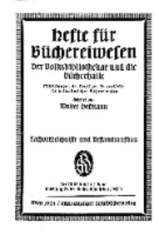 Hefte für Büchereiwesen. Der Volksbibliothekar und die Bücherhalle, Abteilung A, 9. Band, H. 3.