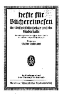 Hefte für Büchereiwesen. Der Volksbibliothekar und die Bücherhalle, Abteilung B, 9. Band, H. 4.