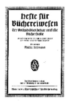 Hefte für Büchereiwesen. Der Volksbibliothekar und die Bücherhalle, Abteilung B, 9. Band, H. 5.