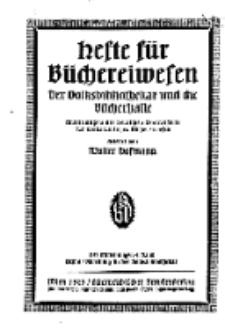 Hefte für Büchereiwesen. Der Volksbibliothekar und die Bücherhalle, Abteilung A, 9. Band, H. 6.