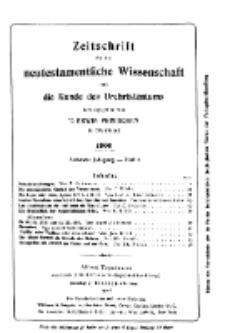Zeitschrift für die neutestamentliche Wissenschaft und die Kunde des Urchrichstemtums, Jg. 7. 1906, H. 1.