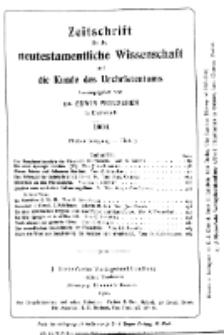 Zeitschrift für die neutestamentliche Wissenschaft und die Kunde des Urchrichstemtums, Jg. 5. 1904, H. 3.