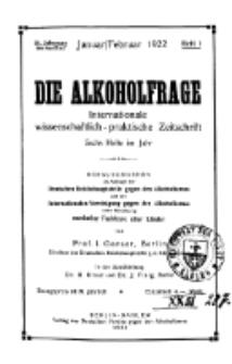 Die Alkoholfrage, 1922, Jg. XVIII, H. 1.