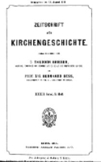 Zeitschrift für Kirchengeschichte, 1911, Bd. 32, H. 3.