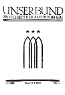 Unser Bund: Älterenblatt des Bundes deutscher Jugendvereine, Jg. 14. Juni 1925, Nr 6.