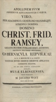 Apollinem Suum Phoebeum [...] Christ. Frid. Ramsey [...] Gubernacula Reipublicae [...] Musae Elbingenses [...] M. Jacobo Woit