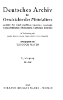 Deutsches Archiv für Geschichte des Mittelalter, Jg. 6.1942, H. 2.