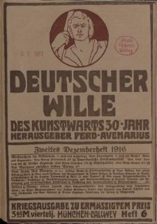 Deutscher Wille, Dezember 1916, H. 6.