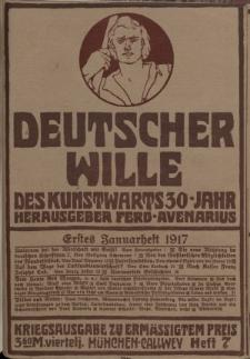 Deutscher Wille, Januar 1917, H. 7.