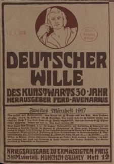 Deutscher Wille, März 1917, H. 12.