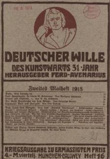 Deutscher Wille, Mai 1918, H. 16.