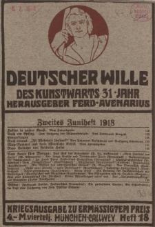 Deutscher Wille, Juni 1918, H. 18.
