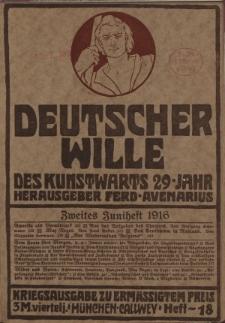 Deutscher Wille, Juni 1916, H. 18.