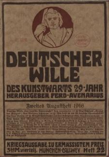 Deutscher Wille, August 1916, H. 22.