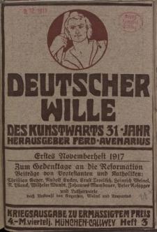Deutscher Wille, November 1917, H. 3.