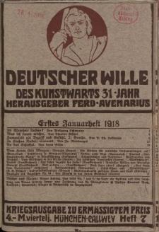 Deutscher Wille, Januar 1918, H. 7.