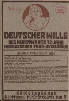 Deutscher Wille, Oktober 1918, H. 2.