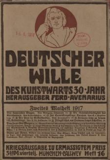 Deutscher Wille, Mai 1917, H. 16.