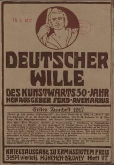 Deutscher Wille, Juni 1917, H. 17.