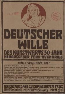 Deutscher Wille, August 1917, H. 21.