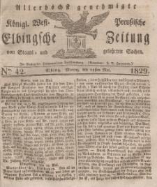 Elbingsche Zeitung, No. 42 Montag, 25 Mai 1829